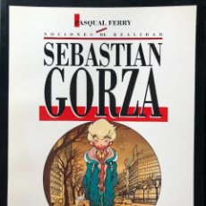 Cómics: SEBASTIAN GORZA, DE PASQUAL FERRY TOUTAIN EXCELENTE ESTADO. Lote 207074327