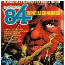 Cómics: ZONA 84. ESPECIAL CONCURSO. EDICIÓN CONJUNTA CON COMIX INTERNACIONAL.. Lote 207224955