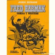 Cómics: FRED HARMAN. COMICS Y WESTERN. JORDI BUIXADE. TOUTAIN. Lote 207339902