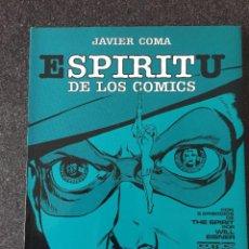 Cómics: ESPIRITU DE LOS COMICS - JAVIER COMA - 1ª EDICIÓN - TOUTAIN - 1981 - ¡NUEVO!. Lote 207882081