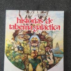 Fumetti: HISTORIAS DE TABERNA GALACTICA - JOSEP M. BEA - 1ª EDICIÓN - TOUTAIN - 1981 - ¡MUY BUEN ESTADO!. Lote 207944481