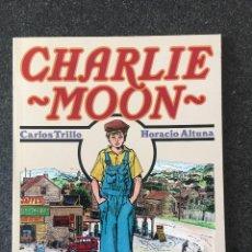 Fumetti: CHARLIE MOON - C. TRILLO / HORACIO ALTUNA - 1ª EDICIÓN - TOUTAIN - 1990 - ¡NUEVO!. Lote 207959110