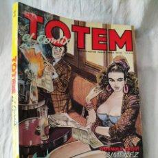 Cómics: RETAPADO TOTEM EL COMIX INCLUYE NUMEROS 46 47 48 - 46/48 TOCHO - CON PORTADAS - BUEN ESTADO. Lote 208073643