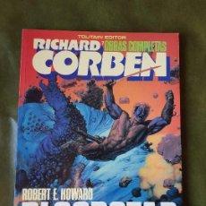 Comics : RICHARD CORBEN - BLOODSTAR (Nº7). Lote 208396007
