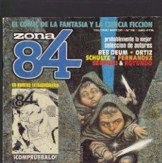 Cómics: ZONA 84 ZONA84 - Nº 79 DE 96 - XII-1990 - TOUTAIN -. Lote 209217906