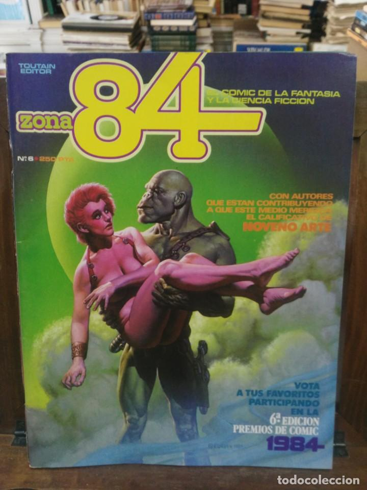 ZONA 84 - Nº 6 - EL COMIC DE LA FANTASÍA Y LA CIENCIA FICCIÓN - TOUTAIN (Tebeos y Comics - Toutain - Zona 84)