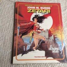 Cómics: ZETARI EL DEMONIO ROJO /AUTORES : JOHN M. BURNS - MARTIN LODEWIJK, - NUEVO. Lote 209793432