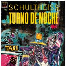 Cómics: TURNO DE NOCHE - SCHULTHEISS - TOUTAIN. MUY BUENO. PEDIDO MÍNIMO 5 €.. Lote 231647830