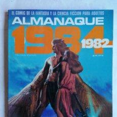 Cómics: ALMANAQUE 1982, EL COMIC DE LA FANTASIA Y LA CIENCIA FICCION PARA ADULTOS. Lote 210051680