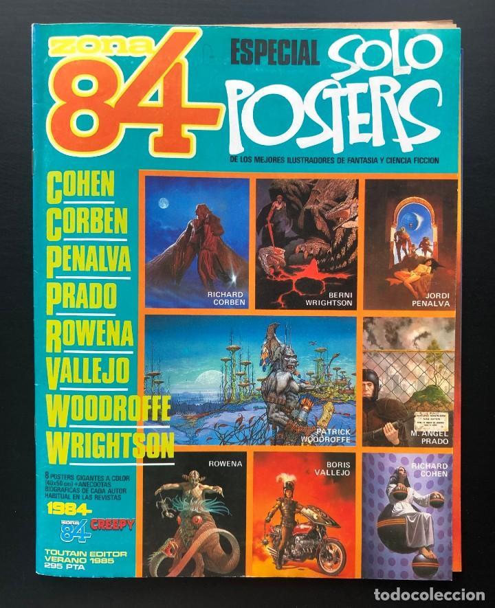ZONA 84 ESPECIAL SOLO POSTERS TOUTAIN - CORBEN, WRIGHTSON, PENALVA, ETC BUEN ESTADO (Tebeos y Comics - Toutain - Zona 84)