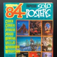 Cómics: ZONA 84 ESPECIAL SOLO POSTERS TOUTAIN - CORBEN, WRIGHTSON, PENALVA, ETC BUEN ESTADO. Lote 210580193