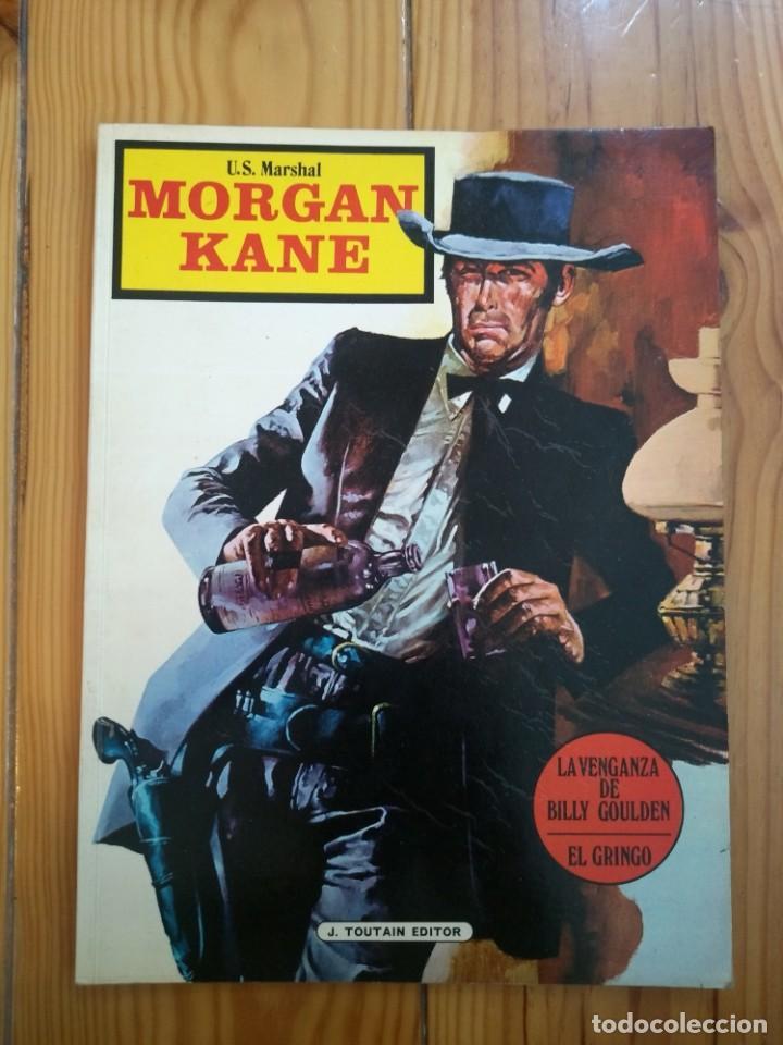 U.S.MARSHAL MORGAN KANE: LA VENGANZA DE BILLY GOULDEN - EL GRINGO - 1974 (Tebeos y Comics - Toutain - Álbumes)