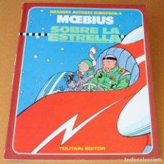 Cómics: MOEBIUS - SOBRE LA ESTRELLA - TOUTAIN 1986, COLOR - MUY BUEN ESTADO. Lote 211263885