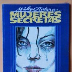 Cómics: MUJERES SECRETAS - MIKE RATERA. Lote 211743936