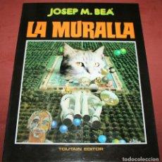 Cómics: LA MURALLA - JOSÉ Mª BEÁ - TOUTAIN - 1987. Lote 212219691