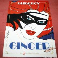 Cómics: GINGER SEXPERIENCIAS - GLIGOROV - TOUTAIN 1989. Lote 212264788