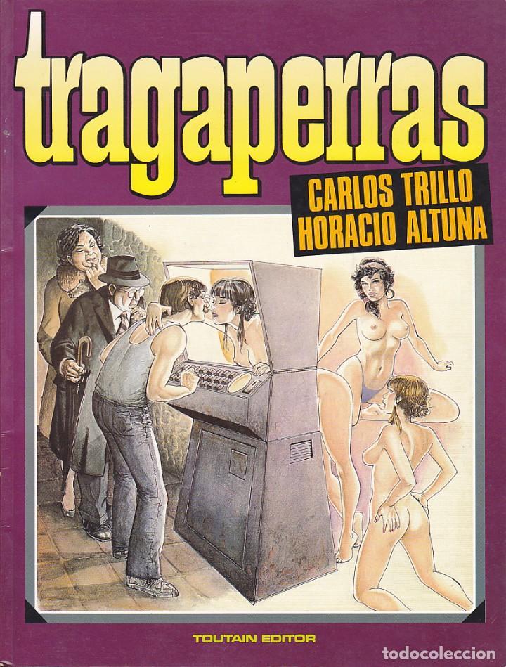 TRAGAPERRAS CARLOS TRILLO HORACIO ALTUNA TOUTAIN EDITOR (Tebeos y Comics - Toutain - Álbumes)