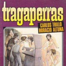 Cómics: TRAGAPERRAS CARLOS TRILLO HORACIO ALTUNA TOUTAIN EDITOR. Lote 212389782