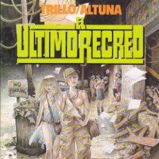 Comics : EL ULTIMO RECREO CARLOS TRILLO HORACIO ALTUNA TOUTAIN EDITOR. Lote 212389951