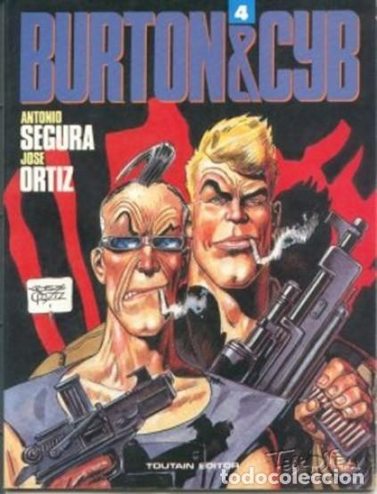 BURTON & CYB Nº 4 (SEGURA / ORTIZ) TOUTAIN - IMPECABLE PRECINTADO - OFM15 (Tebeos y Comics - Toutain - Álbumes)
