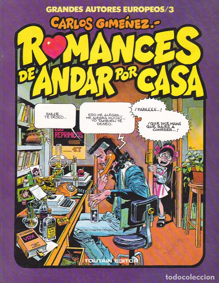 COMIC GRANDES AUTORES EUROPEOS CARLOS GIMENEZ ROMANCES DE ANDAR POR CASA (Tebeos y Comics - Toutain - Álbumes)