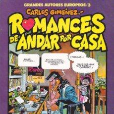 Cómics: COMIC GRANDES AUTORES EUROPEOS CARLOS GIMENEZ ROMANCES DE ANDAR POR CASA. Lote 212513451