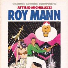 Cómics: COMIC GRANDES AUTORES EUROPEOS ROY MANN. Lote 212513778