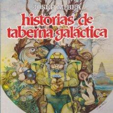 Cómics: COMIC HISTORIAS DE TABERNA GALACTICA JOSE Mª BEA TOUTAIN EDITOR. Lote 212993030