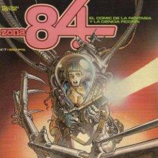 Cómics: ZONA 84 Nº 7. CORBEN: PILGOR. GIMÉNEZ. DAS PASTORAS. KORDEJ. FERNÁNDEZ. JONES. BERNET. PRADO. REESE. Lote 213529250