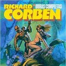 Fumetti: RICHARD CORBEN. OBRAS COMPLETAS 11. UNDERGROUND TODAVIA. Lote 214698417