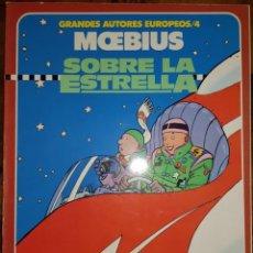 Cómics: GRANDES AUTORES EUROPEOS 04. MOEBIUS: SOBRE LA ESTRELLA. TOUTAIN. Lote 214770893