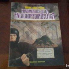 Cómics: FRAGMENTOS DE LA ENCICLOPEDIA DELFICA. TOUTAIN. Lote 215571843