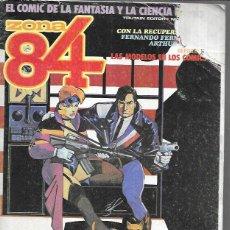 Cómics: ZONA 84 , EL CÓMIC DE LA FANTASÍA Y LA CIENCIA. Lote 216571097