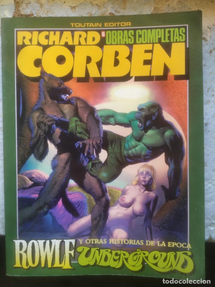 RICHARD CORBEN ROWLF Y OTRAS HISTORIAS DE LA ÉPOCA UNDERGROUND.. OBRAS COMPLETAS Nº 6. TOUTAIN, 1986 (Tebeos y Comics - Toutain - Álbumes)