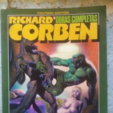 Cómics: RICHARD CORBEN ROWLF Y OTRAS HISTORIAS DE LA ÉPOCA UNDERGROUND.. OBRAS COMPLETAS Nº 6. TOUTAIN, 1986. Lote 217106961