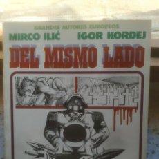 Cómics: GRANDES AUTORES EUROPEOS Nº 6 – DEL MISMO LADO (DE I. KORDEJ Y M. ILIC),- TOUTAIN 85-90 – MUY BUENO. Lote 217112508