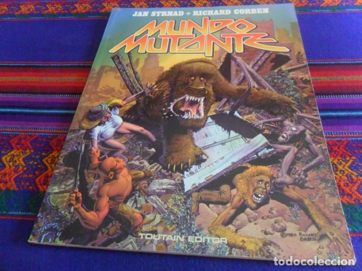 MUNDO MUTANTE 1ª ED 1982 TOUTAIN. REGALO CORBEN O LA TERNURA DEL MONSTRUO. LA CÚPULA 1979. BE. (Tebeos y Comics - Toutain - Álbumes)