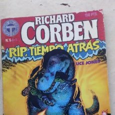 Cómics: RIP TIEMPO ATRAS Nº 5 DE 5- RICHARD CORBEN / BRUCE JONES - TOUTAIN 1987. Lote 217372132