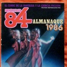 Cómics: ZONA 84 ALMANAQUE 1986. Lote 217577300