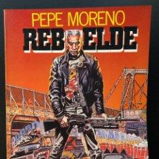 Cómics: REBELDE PEPE MORENO TOUTAIN EDITOR AÑO 1986 BUEN ESTADO. Lote 217963491