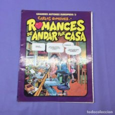 Cómics: ROMANCES DE ANDAR POR CASA -- CARLOS GIMÉNEZ -- GRANDES AUTORES EUROPEOS (1984-1985). Lote 218401473