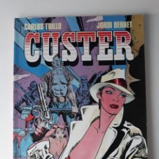 Cómics: CUSTER - TRILLO / BERNET - TOUTAIN. Lote 163034690