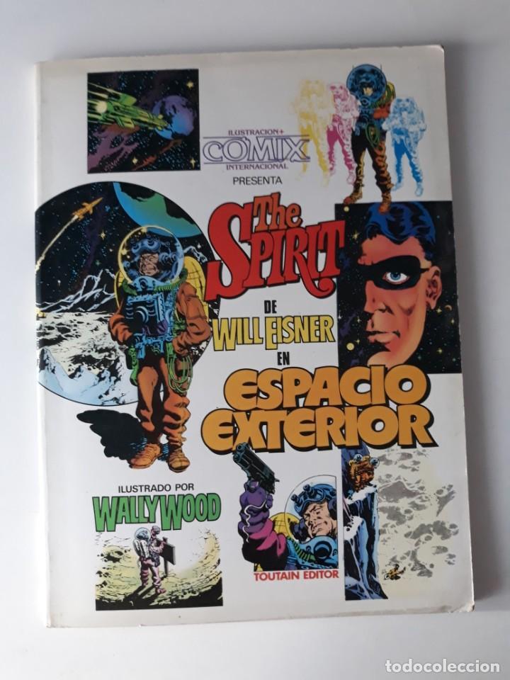 THE SPIRIT: ESPACIO EXTERIOR - WILL EISNER / WALLY WOOD - TOUTAIN EDITOR (Tebeos y Comics - Toutain - Álbumes)