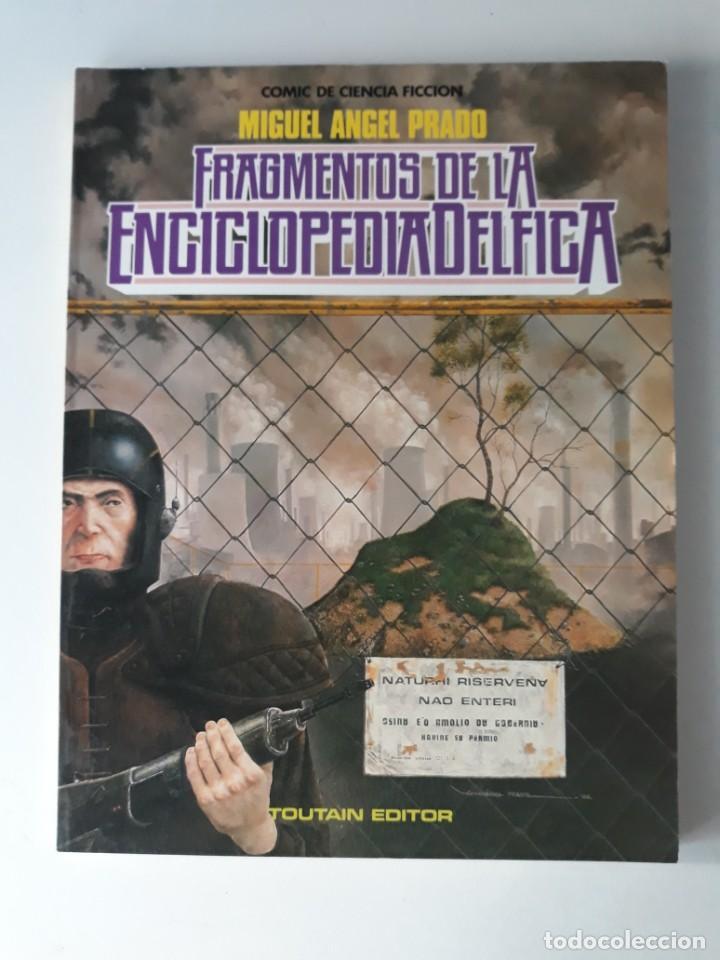 FRAGMENTOS DE LA ENCICLOPEDIA DELFICA - MIGUEL ÁNGEL PRADO (Tebeos y Comics - Toutain - Álbumes)