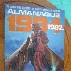 Fumetti: ALMANAQUE 1984 REVISTA 1982 -EL MEJOR CÓMIC DE FANTASÍA-CORBEN-FERNANDO-JUAN GIMÉNEZ. Lote 218918130