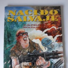 Cómics: NACIDO SALVAJE - F. DE FELIPE / OSCARAIBAR -TOUTAIN - (PRECINTADO). Lote 218969468