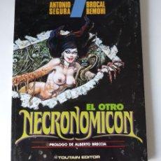 Comics : EL OTRO NECRONOMICON - ANTONIO SEGURA / BROCAL REMOHÍ - TOUTAIN - MBE. Lote 218970386