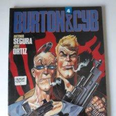 Cómics: BURTON & CYB 4 - ANTONIO SEGURA / JOSÉ ORTÍZ - TOUTAIN (PRECINTADO). Lote 218970595