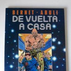 Cómics: DE VUELTA A CASA - BERNET / ABULÍ - TOUTAIN (MBE). Lote 218970847