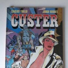 Fumetti: CUSTER - CARLOS TRILLO / JORDI BERNET - TOUTAIN - (PRECINTADO). Lote 218971676